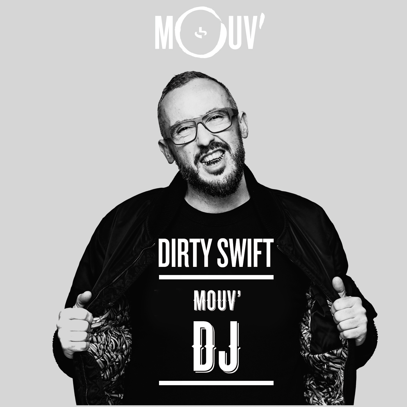 Mouv DJ - Dirty Swift