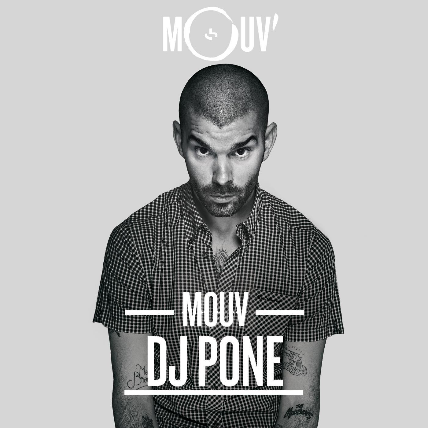 Mouv' DJ Pone
