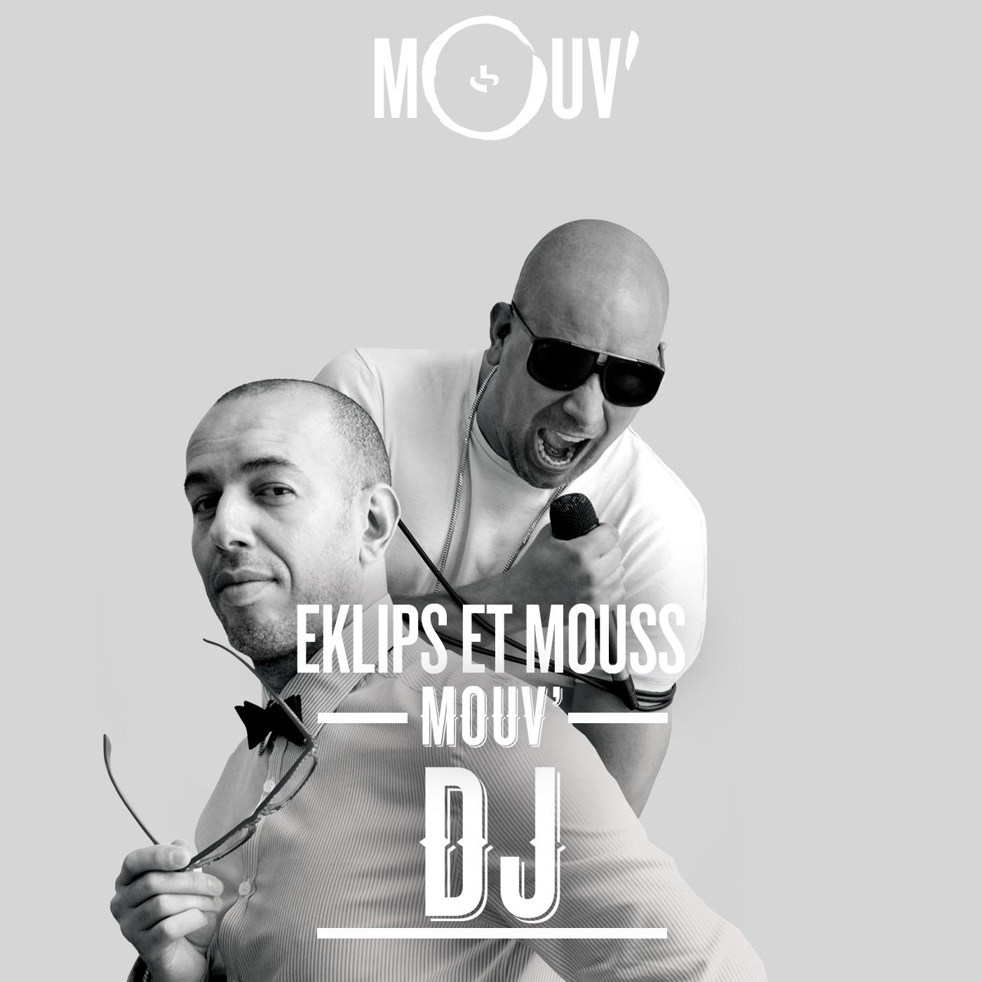 Mouv' DJ Eklips & Mouss
