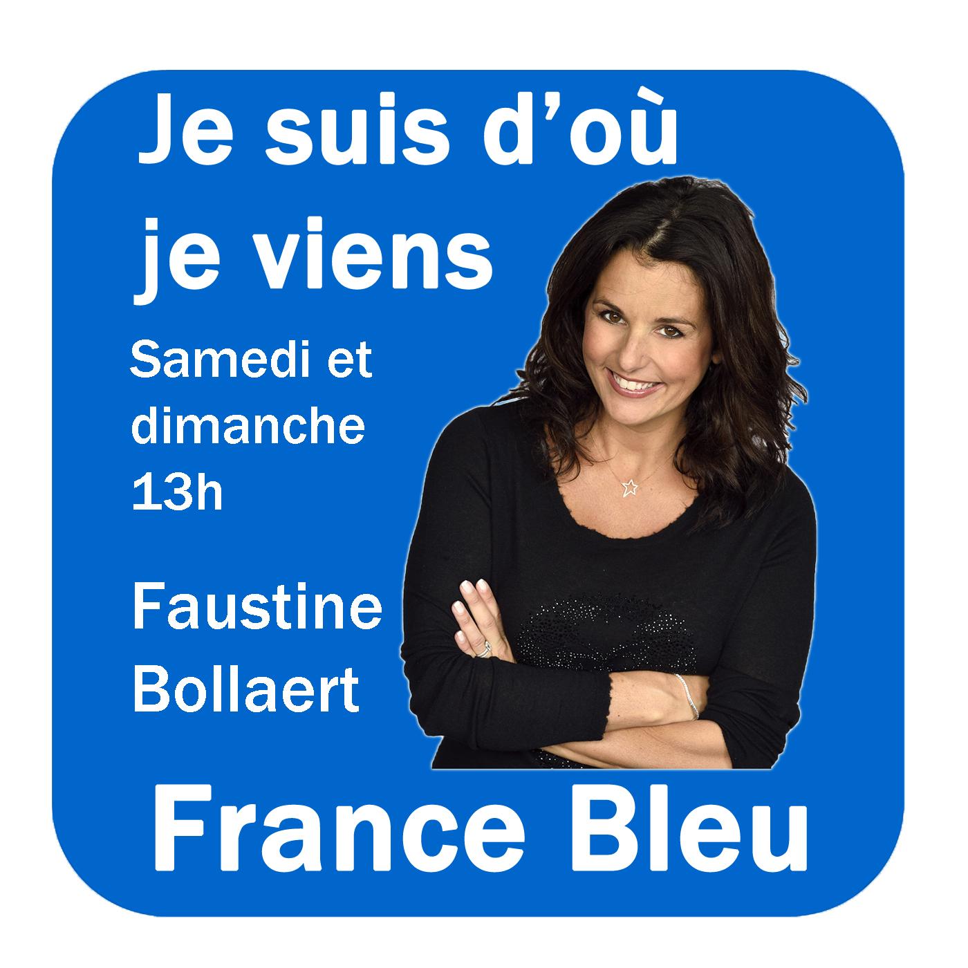 Je suis d'où je viens France Bleu