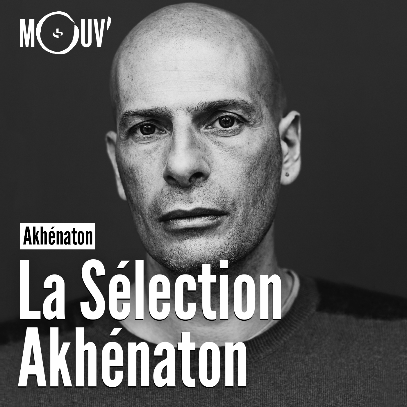 La sélection Akhénaton:Mouv